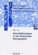 Mortalitätsanalyse in der historischen Demographie