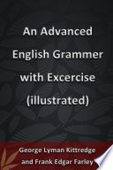 An Advanced English Grammer with Excercise(illustrated)
