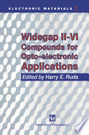 Widegap II   VI Compounds for Opto electronic Applications