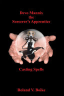 Devo Mannix the Sorcerer's Apprentice [Pdf/ePub] eBook