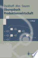 Übungsbuch Produktionswirtschaft