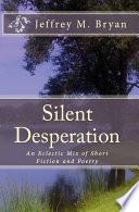 Silent Desperation Book