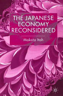 The Japanese Economy Reconsidered
