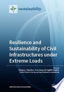 Resilience and Sustainability of Civil Infrastructures under Extreme Loads