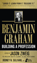 Benjamin Graham  Building a Profession  The Early Writings of the Father of Security Analysis