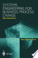 Systems Engineering for Business Process Change  New Directions Book