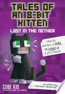 Tales of an 8-Bit Kitten: Lost in the Nether