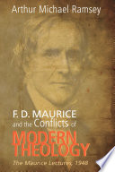 F D Maurice And The Conflicts Of Modern Theology