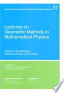 Lectures on Geometric Methods in Mathematical Physics
