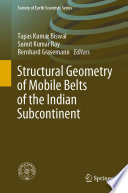 Structural Geometry of Mobile Belts of the Indian Subcontinent