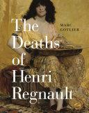 Pdf The Deaths of Henri Regnault Telecharger