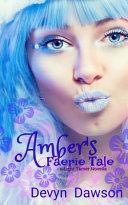 Amber S Faerie Tale