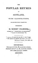 The Popular Rhymes of Scotland, with Illustrations, Collected from Tradition