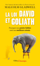 La loi David et Goliath. Pourquoi nos points faibles sont nos meilleurs atouts Pdf/ePub eBook