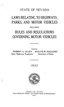 Laws Relating to Highways, Parks, and Motor Vehicles Including Rules and Regulations Governing Motor Vehicles