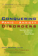 Conquering Panic and Anxiety Disorders