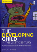 Cover of The Developing Child in the 21st Century