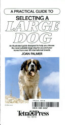 A Practical Guide to Selecting a Large Dog
