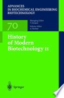 History of Modern Biotechnology II