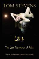 Lilith the Last Temptation of Adam
