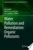 Water Pollution and Remediation  Organic Pollutants