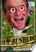 Am-Bushed!