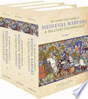 The Oxford Encyclopedia Of Medieval Warfare And Military Technology