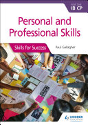 Personal and professional skills for the IB CP