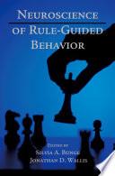 Neuroscience of Rule Guided Behavior