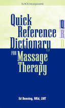 Quick Reference Dictionary For Massage Therapy And Bodywork