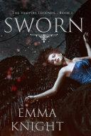 Sworn (Book #1 of the Vampire Legends) Pdf/ePub eBook