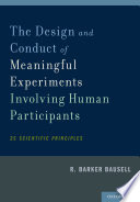 The Design and Conduct of Meaningful Experiments Involving Human Participants  : 25 Scientific Principles