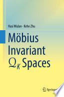 Mobius Invariant QK Spaces