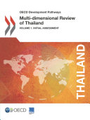 OECD Development Pathways Multi dimensional Review of Thailand  Volume 1  Initial Assessment