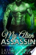 My Alien Assassin