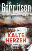 Kalte Herzen  : Roman