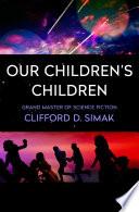 Our Children s Children Book