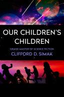 Our Children's Children