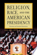 Religion  Race  and the American Presidency Book