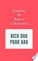 Summary of Robert T  Kiyosaki s Rich Dad Poor Dad