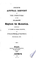 Report of the Directors of the Glasgow Asylum for Lunatics  Submitted  in Terms of Their Charter  to a General Meeting of the Subscribers
