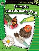 Simple Gardening Fun