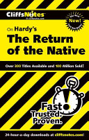 CliffsNotes on Hardy s The Return of the Native