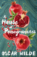 A House of Pomegranates [Pdf/ePub] eBook