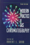 Modern Practice of Gas Chromatography Book