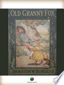 Read Online Old Granny Fox For Free