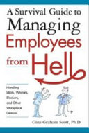 A Survival Guide to Managing Employees from Hell Book PDF