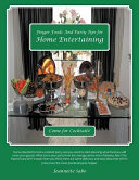 Finger Foods and Party Tips for Home Entertaining