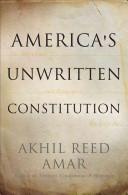 America s Unwritten Constitution Book