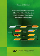 Fabrication and Characterization of Low Cost Solar Cells based on Earth Abundant Materials for Sustainable Photovoltaics